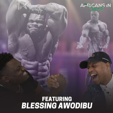 AIS Podcast S2E10 – Blessing Awodibu   Nigerian Bodybuilder is Working To Bring Humor Into The Sport
